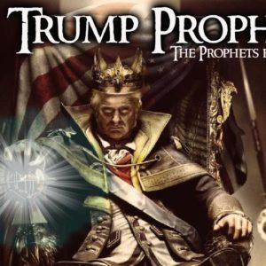 2021 Trump Prophecy- The Prophets Have Spoken