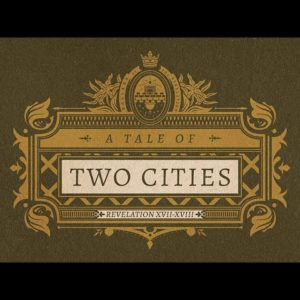 A TALE OF TWO CITIES // 'Ballads of the Revelation'