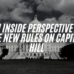 An Inside Perspective To The New Rules On Capitol Hill. #Faith #God #America #Truth
