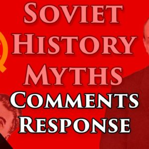 """Soviet Myths"" comments response 