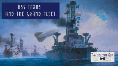The Great War, USS Texas, and the Grand Fleet