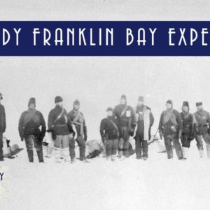 The Lady Franklin Bay Expedition of 1881- 1884