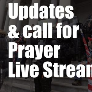 US Capitol Lockdown - updates and call for prayer