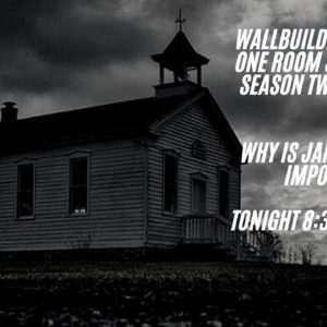 One Room Schoolhouse Season 2 - Episode 1: Why is Jan. 6th So important in American History?